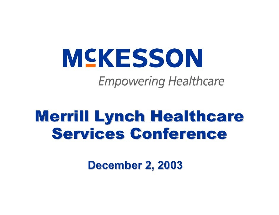 Merrill Lynch Healthcare  Services Conference       December 2, 2003