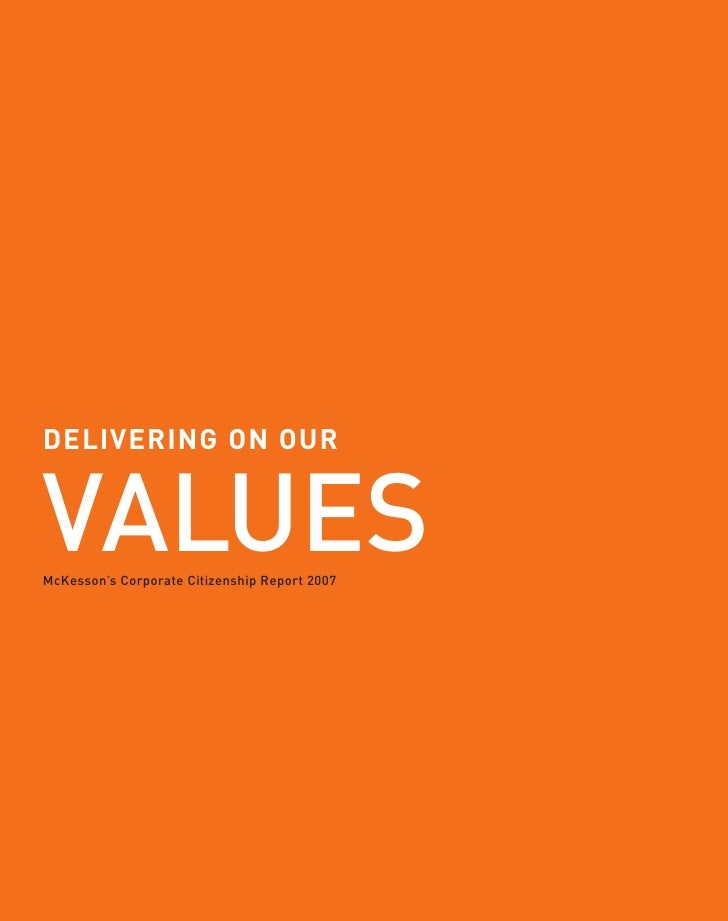VALUES DELIVERING ON OUR DELIVERING ON OUR     McKesson's Corporate Citizenship Report 2005 McKesson's Corporate Citizensh...