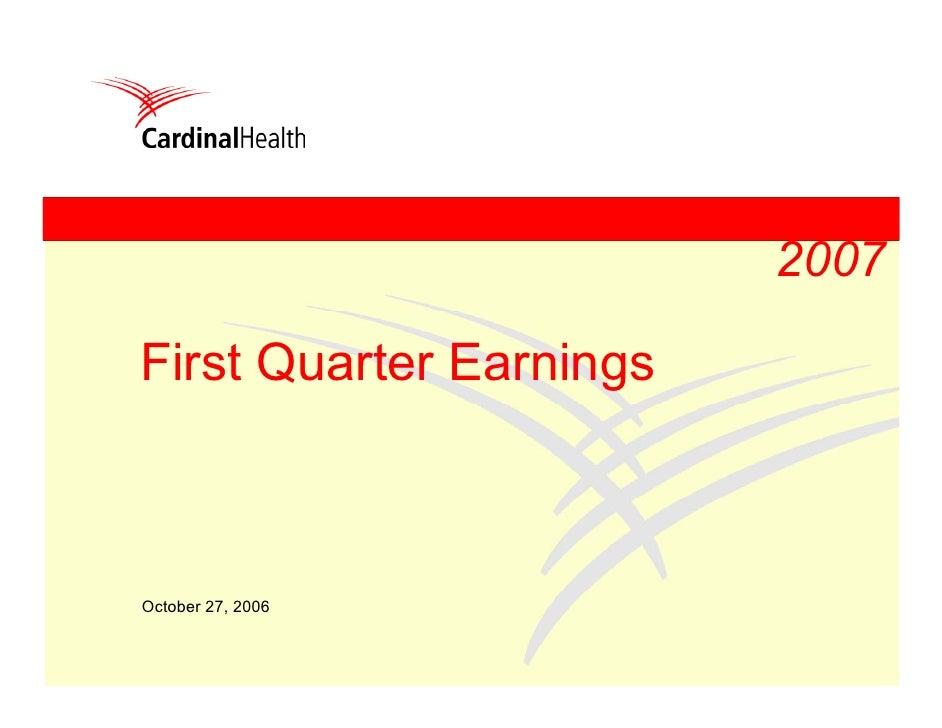 2007  First Quarter Earnings    October 27, 2006