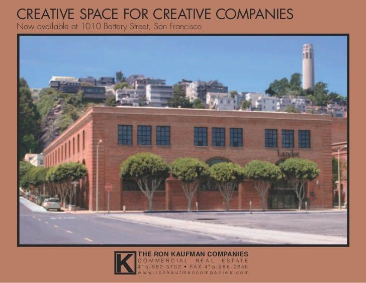 CREATIVE SPACE FOR CREATIVE COMPANIESNow available at 1010 Battery Street, San Francisco.                           K     ...