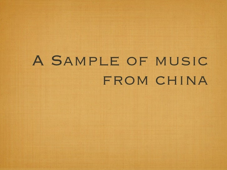 A Sample of music      from china