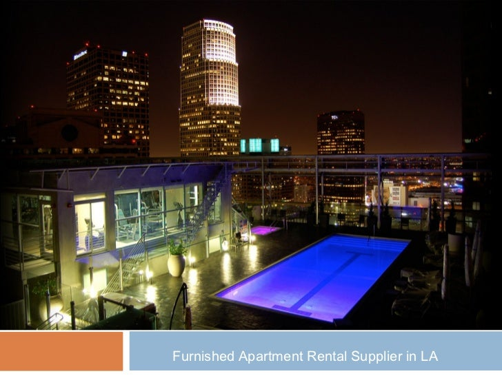 Furnished Apartment Rental Supplier in LA