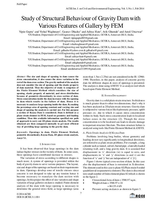 Study of Structural Behaviour of Gravity Dam with Various Features of Gallery by FEM
