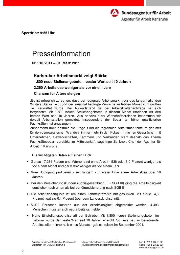 Sperrfrist: 9:55 Uhr         Presseinformation         Nr.: 10/2011 – 01. März 2011           Karlsruher Arbeitsmarkt zeig...
