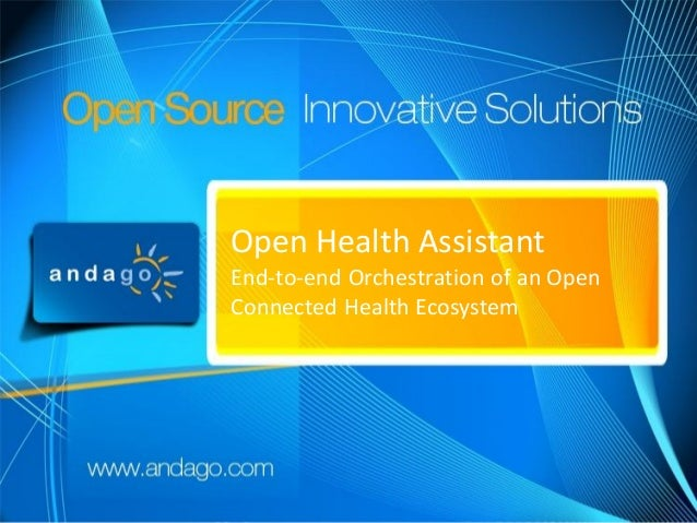 Open Health Assistant, End-to-end Orchestration of an Open Connected Health Ecosystem