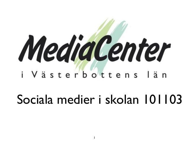 Sociala medier i skolan 101103