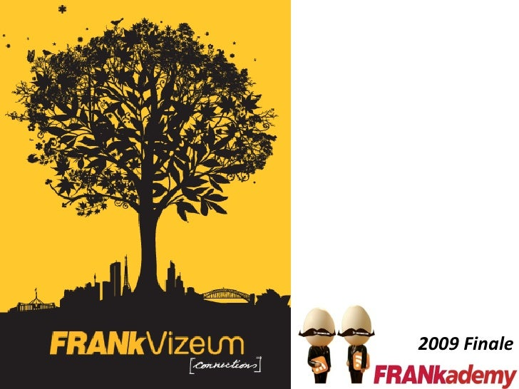 FRANkademy 2009 - A social media strategy session from FRANkVizeum