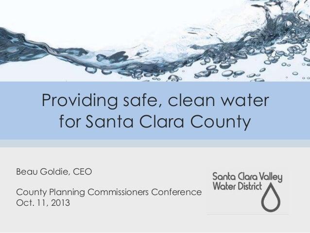 Providing safe, clean water for Santa Clara County