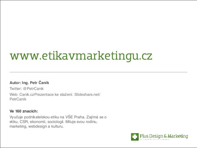 Etika v marketingové komunikaci. Kam kráčí?