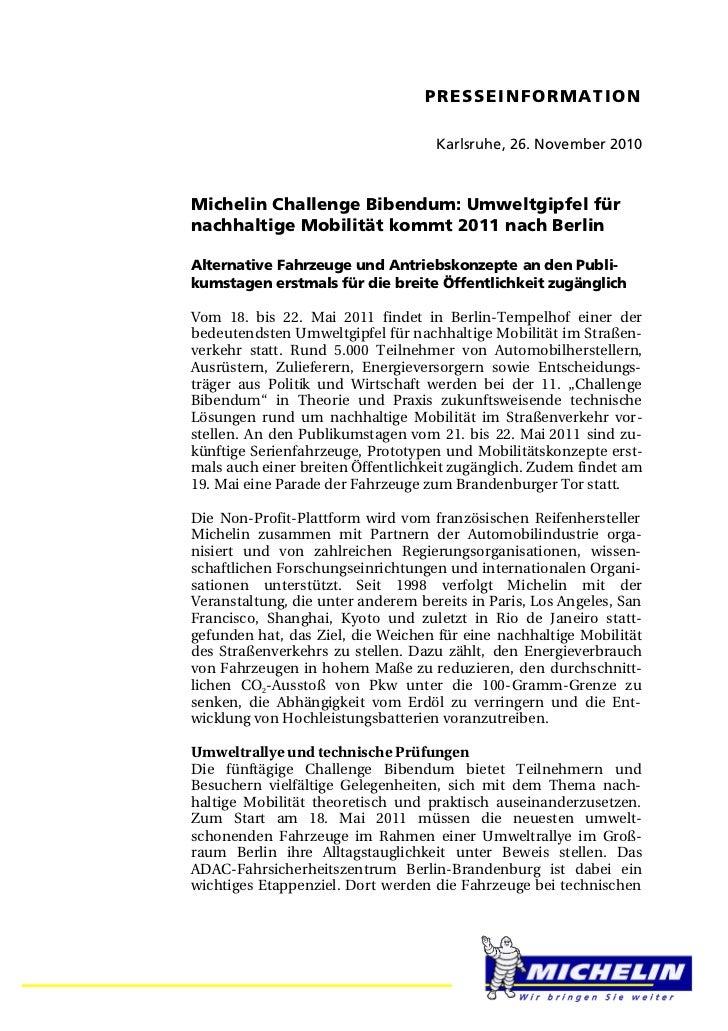PRESSEINFORMATION                                    Karlsruhe, 26. November 2010Michelin Challenge Bibendum: Umweltgipfel...
