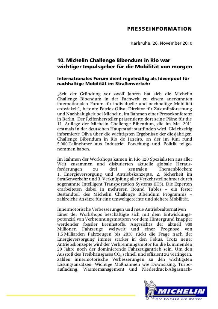PRESSEINFORMATION                                     Karlsruhe, 26. November 201010. Michelin Challenge Bibendum in Rio w...
