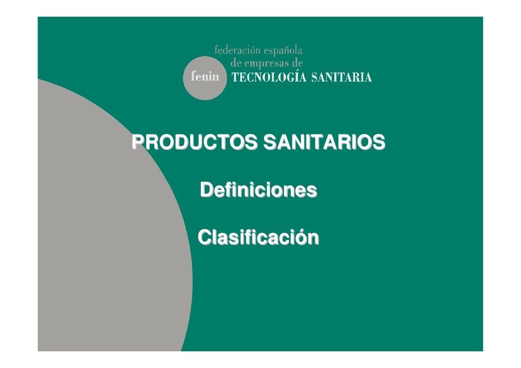 PRODUCTOS SANITARIOS     Definiciones     Clasificación