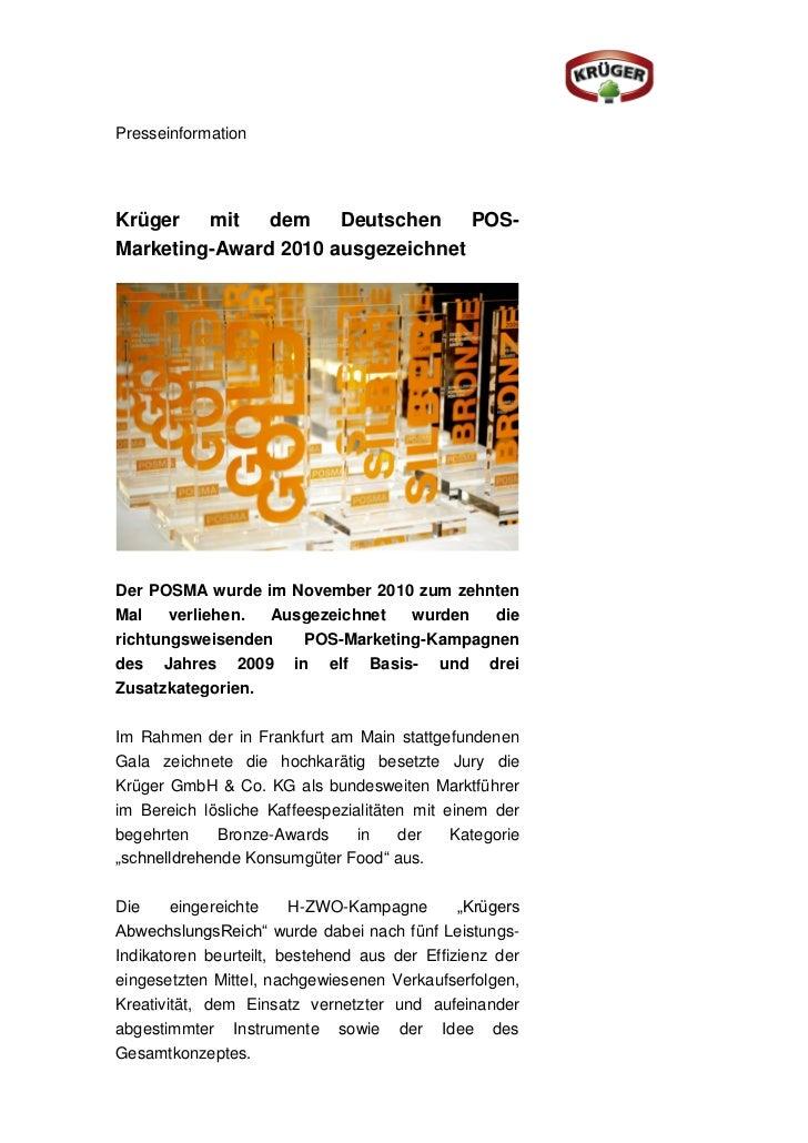 PresseinformationKrüger   mit   dem    Deutschen    POS-Marketing-Award 2010 ausgezeichnetDer POSMA wurde im November 2010...