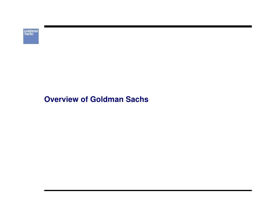 Overview of Goldman Sachs