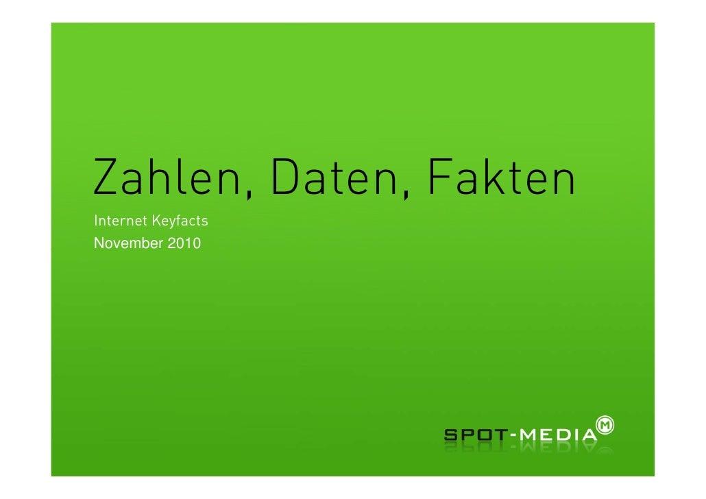 Zahlen, Daten, FaktenInternet KeyfactsNovember 2010