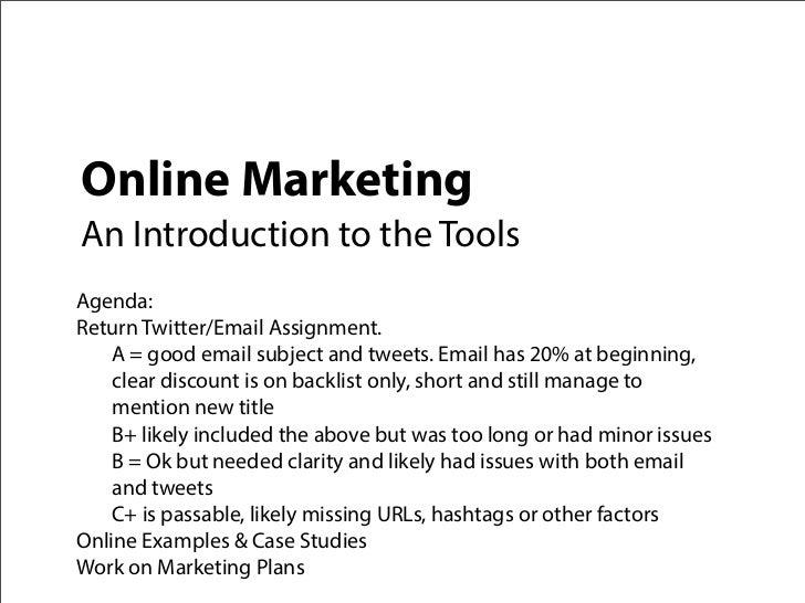 Pub355 Fall 2012: Online Marketing Tools & Tactics