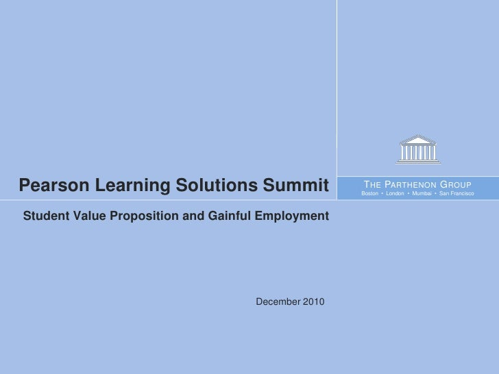 Pearson Learning Solutions Summit                   T HE PARTHENON G ROUP                                                 ...