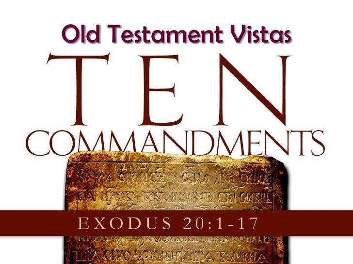 101205 ot vistas 08 the ten commandments
