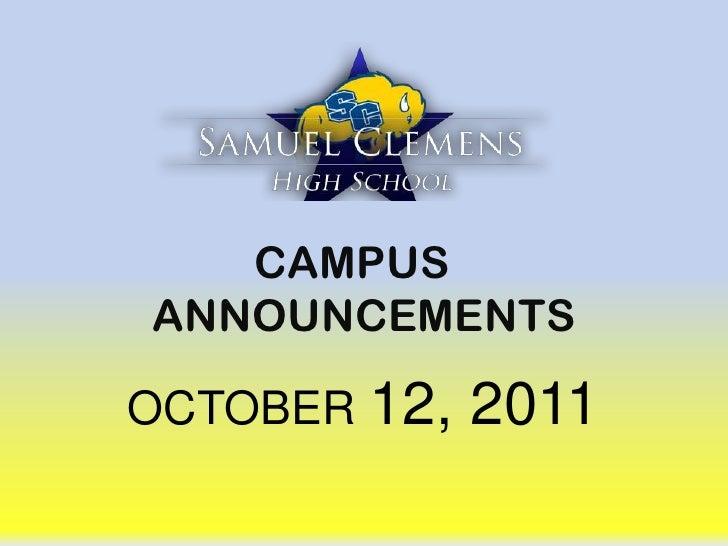 CAMPUS ANNOUNCEMENTS<br />OCTOBER 12, 2011<br />