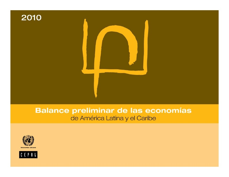 Balance preliminar de las economías de América Latina y el Caribe 2010