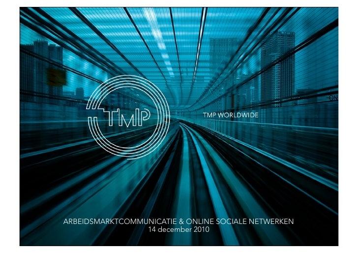 Kennissessie online sociale netwerken & arbeidsmarktcommunicatie door TMP Worldwide