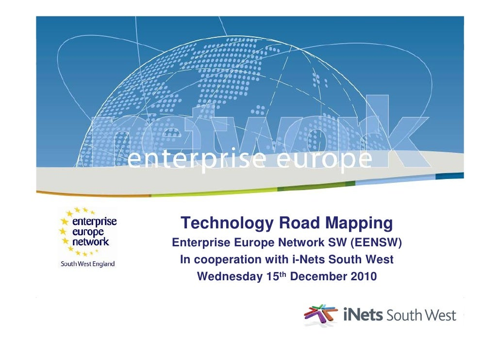 Technology Road Mapping Presentation 15.12.10