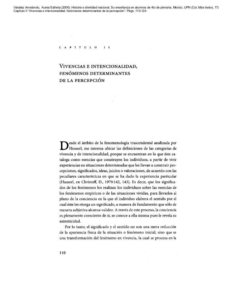 Valadez Arredondo, Aurea Esthela (2006). Historia e identidad nacional. Su enseñanza en alumnos de 4to de primaria. México...