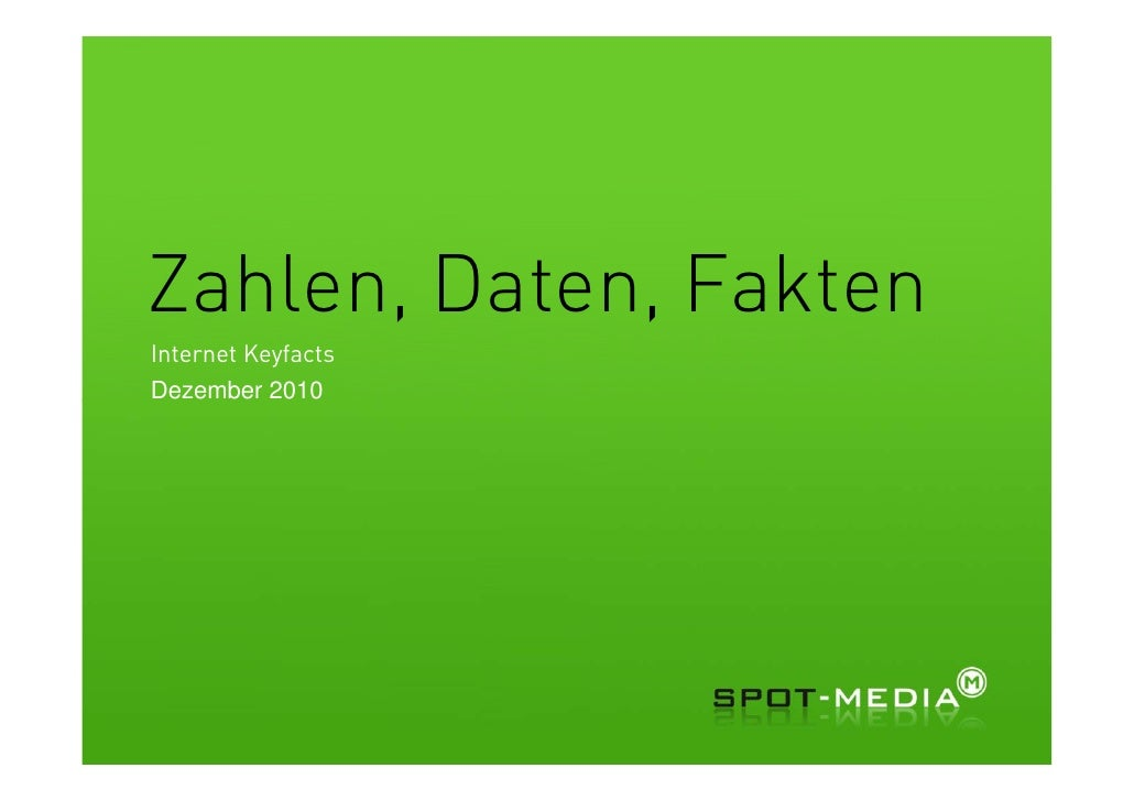Zahlen, Daten, FaktenInternet KeyfactsDezember 2010