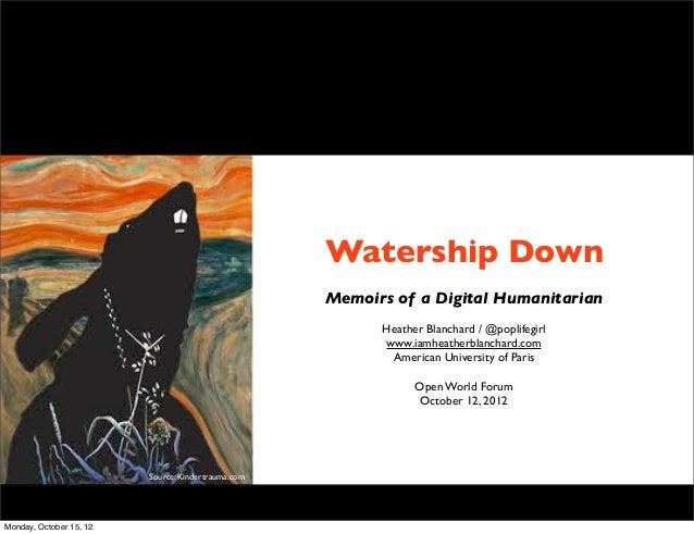 Watership Down                                                    Memoirs of a Digital Humanitarian                       ...