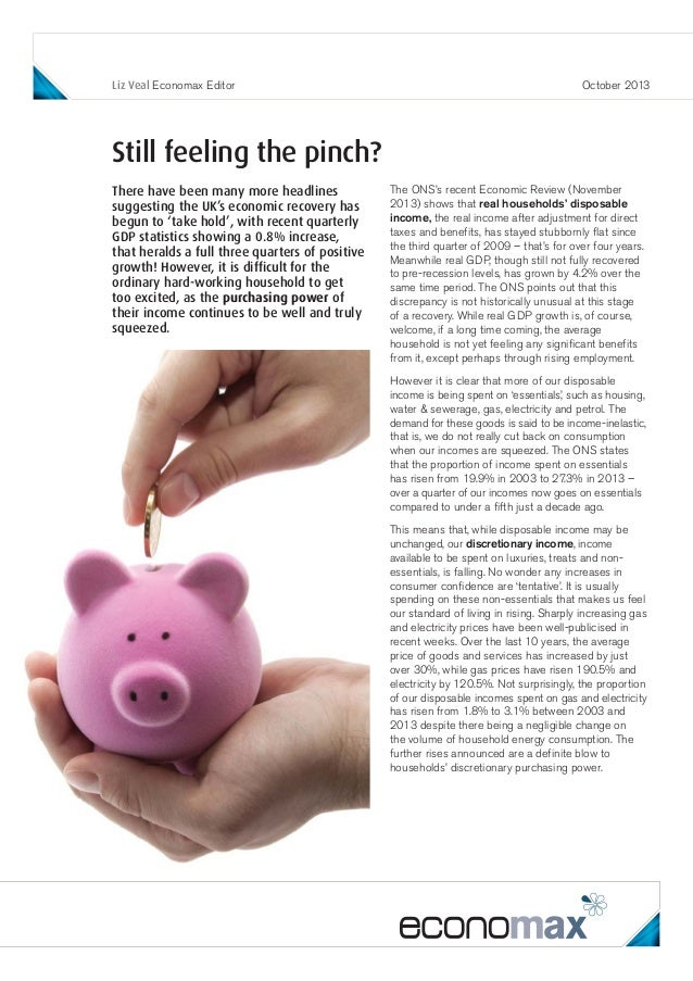 Liz Veal Economax Editor  October 2013  Still feeling the pinch? There have been many more headlines suggesting the UK's e...