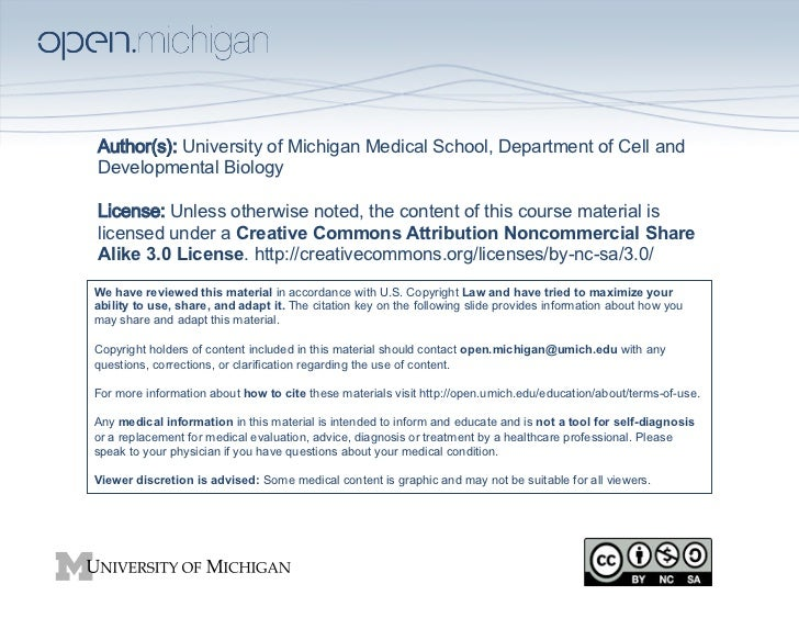 Author(s):University of Michigan Medical School, Department of Cell andDevelopmental Biology License:Unless otherwise ...