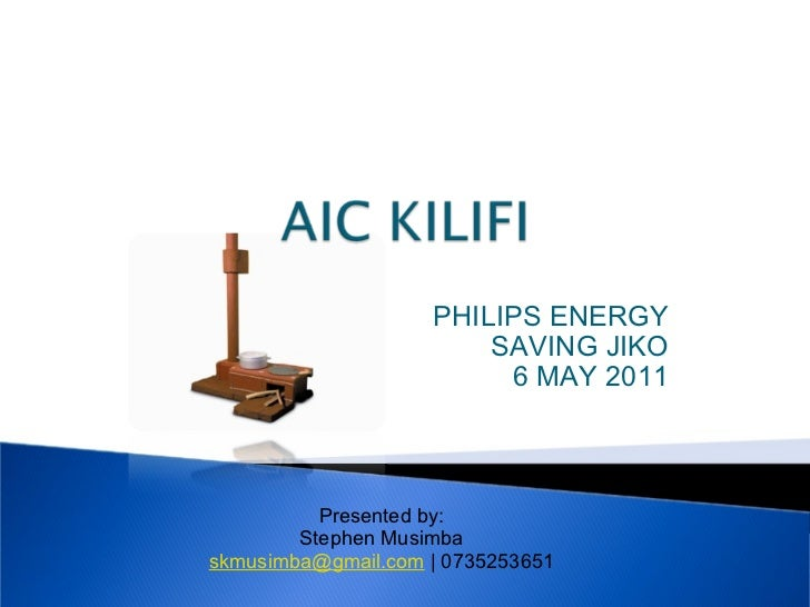 Philip's JIKO Presentation AIC Kilifi