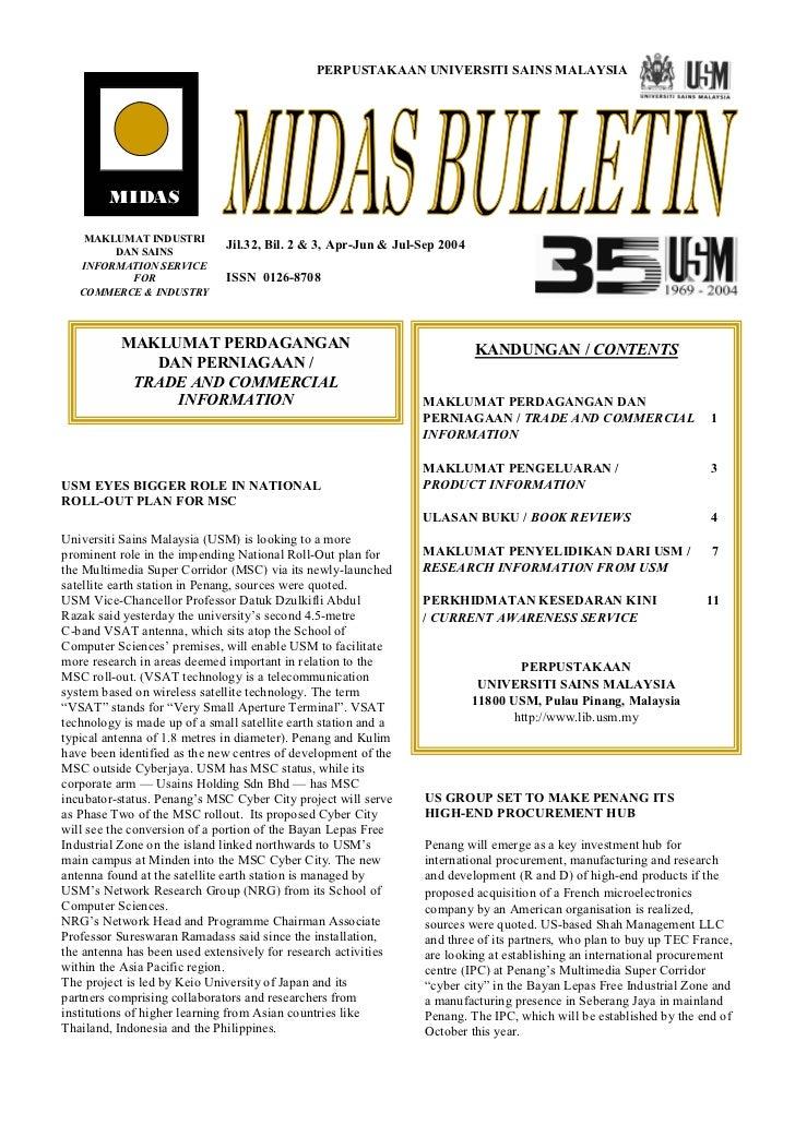 PERPUSTAKAAN UNIVERSITI SAINS MALAYSIA        MIDAS    MAKLUMAT INDUSTRI                              Jil.32, Bil. 2 & 3, ...