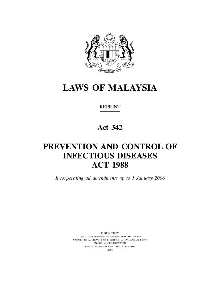 Prevention and Control of Infectious Diseases               1     LAWS OF MALAYSIA                           REPRINT      ...
