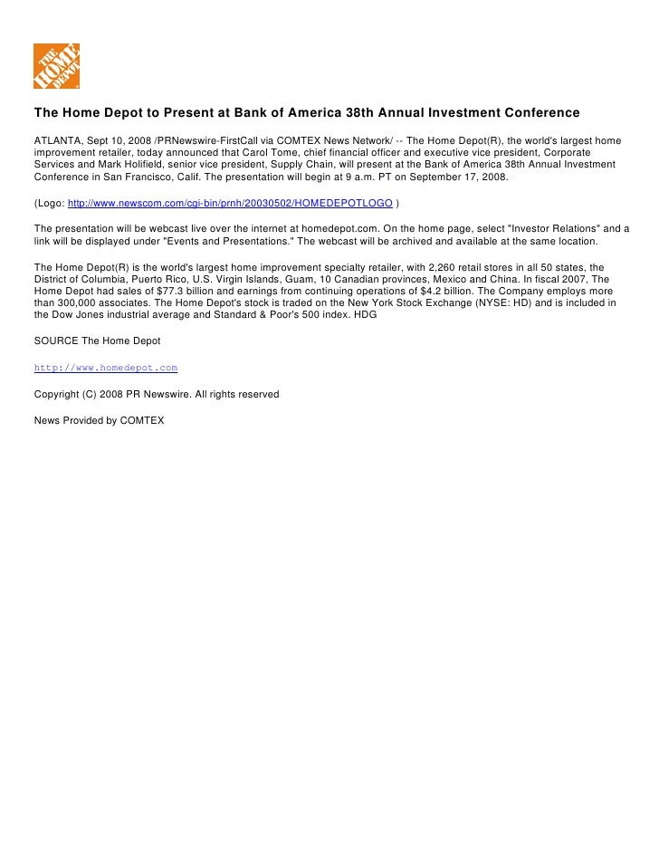 The Home Depot to Present at Bank of America 38th Annual Investment Conference ATLANTA, Sept 10, 2008 /PRNewswire-FirstCal...