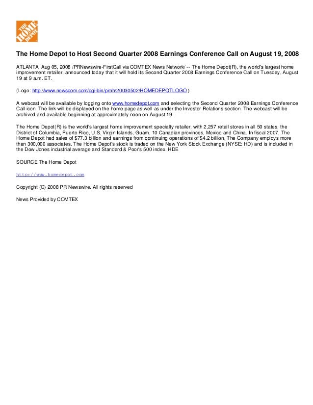 The Home Depot to Host Second Quarter 2008 Earnings Conference Call on August 19, 2008 ATLANTA, Aug 05, 2008 /PRNewswire-F...