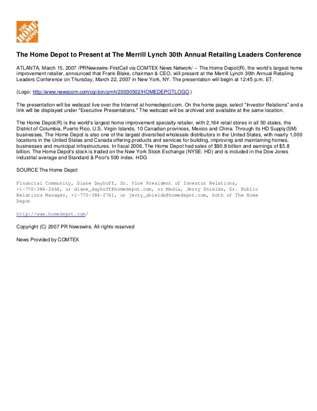 The Home Depot to Present at The Merrill Lynch 30th Annual Retailing Leaders Conference ATLANTA, March 15, 2007 /PRNewswir...
