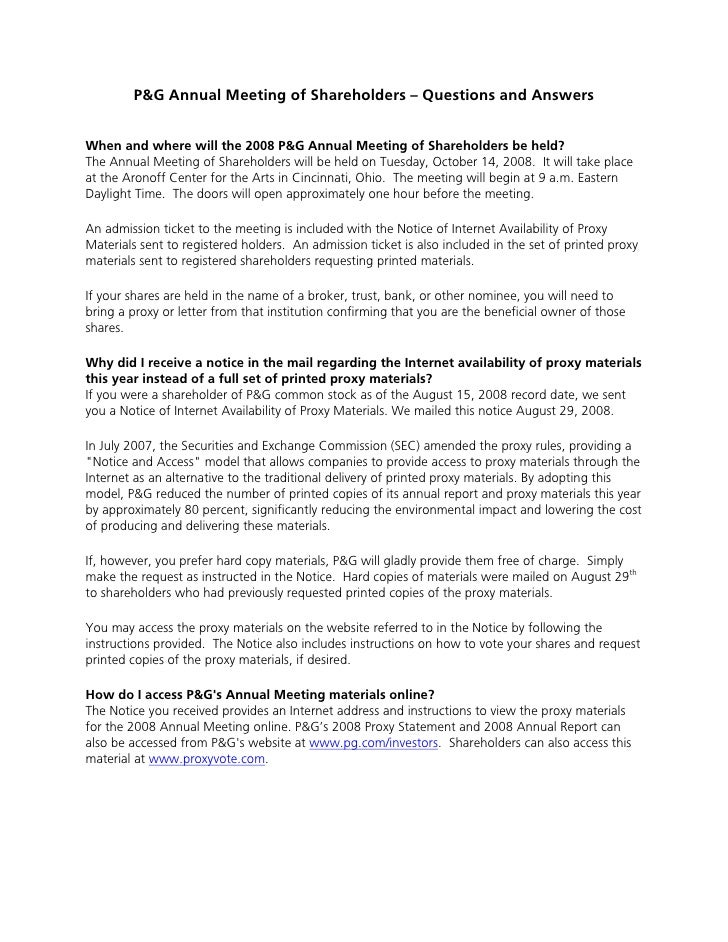P&G Annual Meeting of Shareholders – Questions and Answers   When and where will the 2008 P&G Annual Meeting of Shareholde...