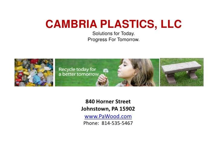 Cambria Plastics Recycling/Close the Loop Company