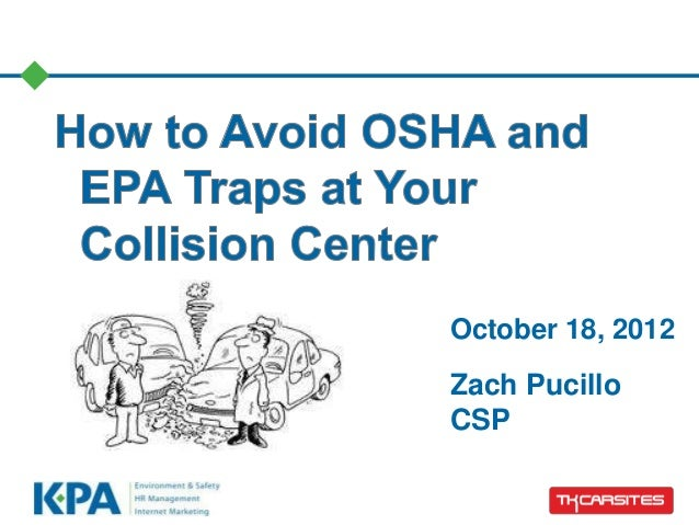 How to Avoid OSHA and EPA Traps at Your Collision Center