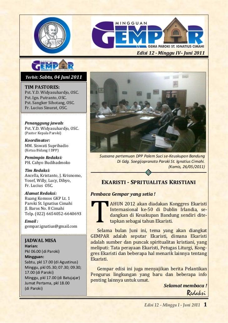 Edisi 12 - Minggu IV– Juni 2011Terbit: Sabtu, 04 Juni 2011TIM PASTORES:Pst. Y.D. Widyasuhardjo, OSC.Pst. Ign. Putranto, OS...