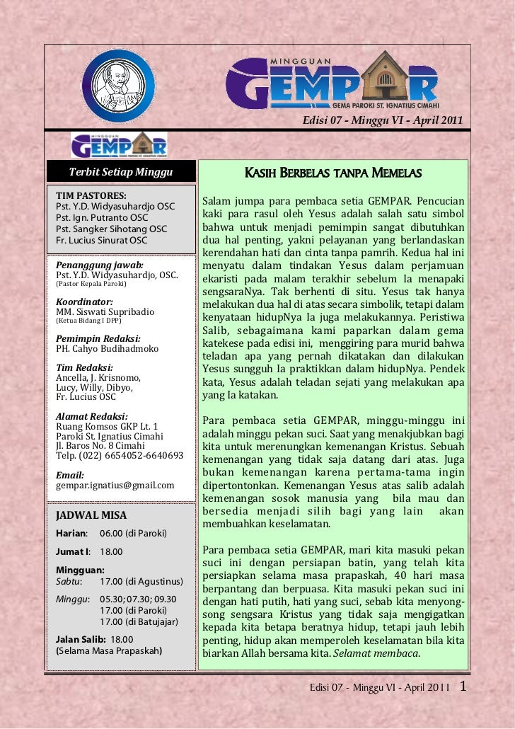 Edisi 07 - Minggu VI - April 2011    Terbit Setiap Minggu                    KASIH BERBELAS TANPA MEMELASTIM PASTORES:Pst....