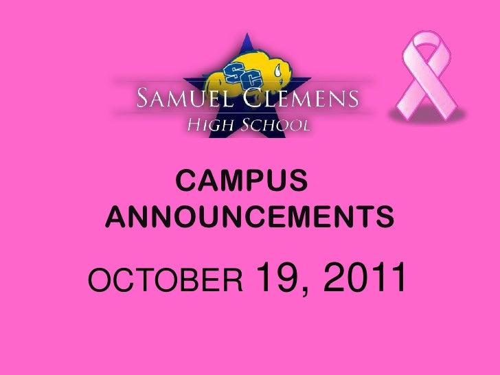 CAMPUSANNOUNCEMENTSOCTOBER 19,   2011