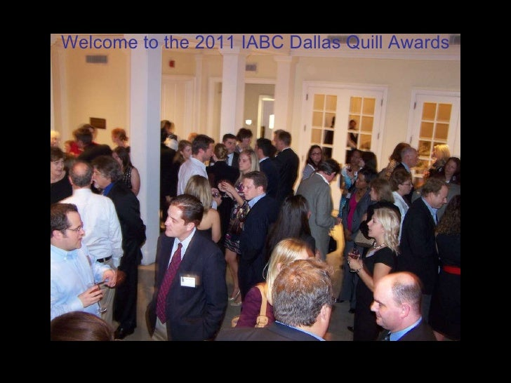 Welcome to the 2011 IABC Dallas Quill Awards