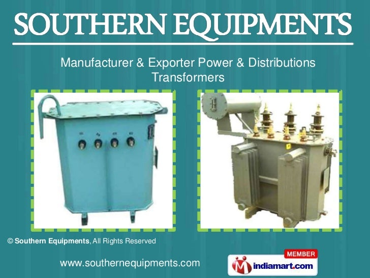Manufacturer & Exporter Power & Distributions                             Transformers© Southern Equipments, All Rights Re...
