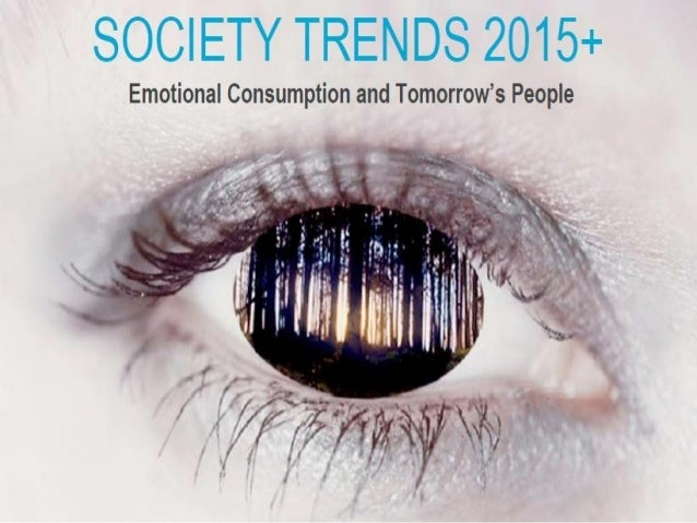 Society Trends 2015+ Relevance of TMP/TLP in the 2015 society