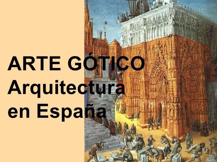 Arte g tico arquitectura en espa a for Arquitectura de espana