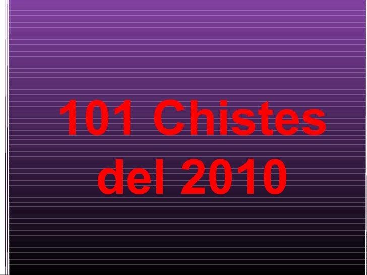 101 chistes del 2010