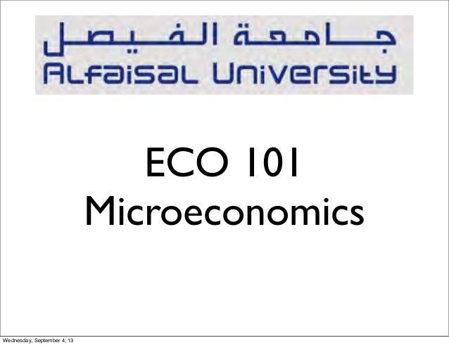 ECO 101 Microeconomics Wednesday, September 4, 13