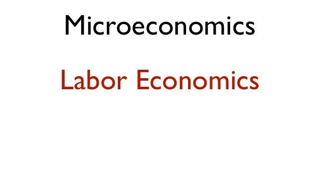MicroeconomicsLabor Economics
